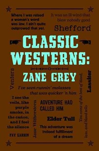 Classic Westerns: Zane Grey by Zane Grey (9781626869752) - PaperBack - Adventure Fiction Western