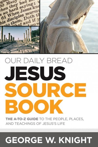 Our Daily Bread Jesus Sourcebook