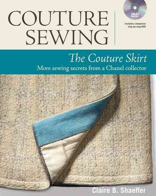 Couture Sewing: the Couture Skirt