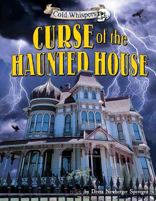 The Curse of the Haunted House