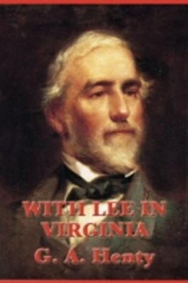 (ebook) With Lee in Virginia