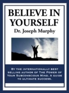 (ebook) Believe in Yourself - Health & Wellbeing Mindfulness