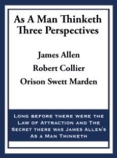 (ebook) As A Man Thinketh: Three Perspectives - Social Sciences Psychology