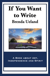 (ebook) If You Want to Write - Reference
