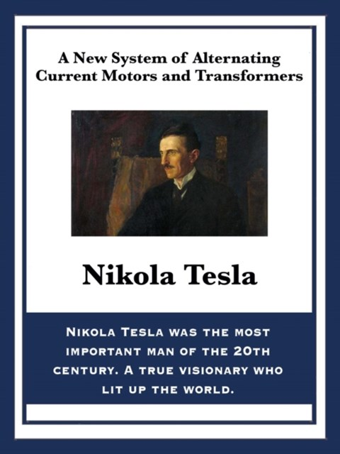 (ebook) New System of Alternating Current Motors and Transformers