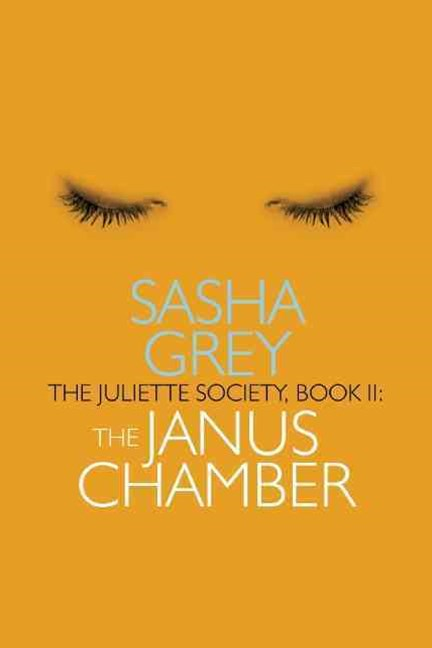 The Juliette Society: Janus Chamber