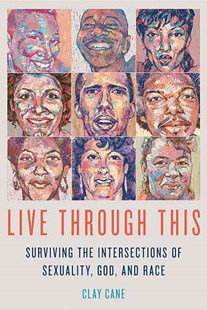 Live Through This by Clay Cane (9781627782180) - PaperBack - Biographies General Biographies