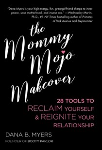 (ebook) The Mommy Mojo Makeover - Health & Wellbeing General Health