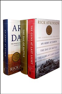 The Liberation Trilogy Boxed Set by Rick Atkinson (9781627790598) - HardCover - History African