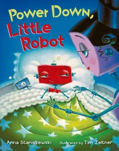 Power down, Little Robot - Children's Fiction Intermediate (5-7)