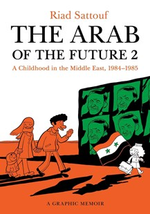 The Arab of the Future by Riad Sattouf (9781627793513) - PaperBack - Graphic Novels Comics
