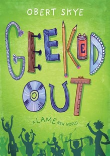 Geeked Up #1 by Obert Skye (9781627799393) - HardCover - Children's Fiction Early Readers (0-4)