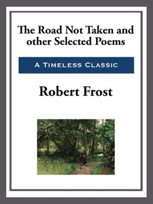 (ebook) The Road Not Taken and Other Selected Poems