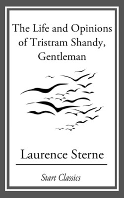 The Life and Opinions of Tristram Sha