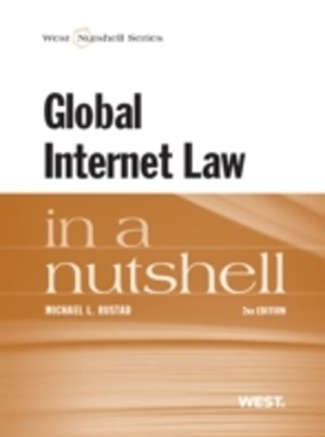 Global Internet Law in a Nutshell, 2d
