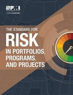 Standard for Risk Management in Portfolios, Programs, and Projects by Project Management Institute (9781628255652) - PaperBack - Business & Finance Management & Leadership