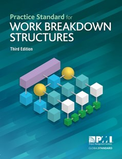 (ebook) Practice Standard for Work Breakdown Structures - Third Edition - Business & Finance Management & Leadership
