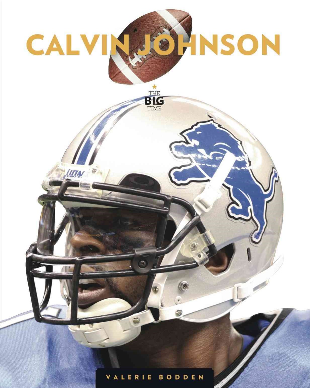 The Big Time - Calvin Johson