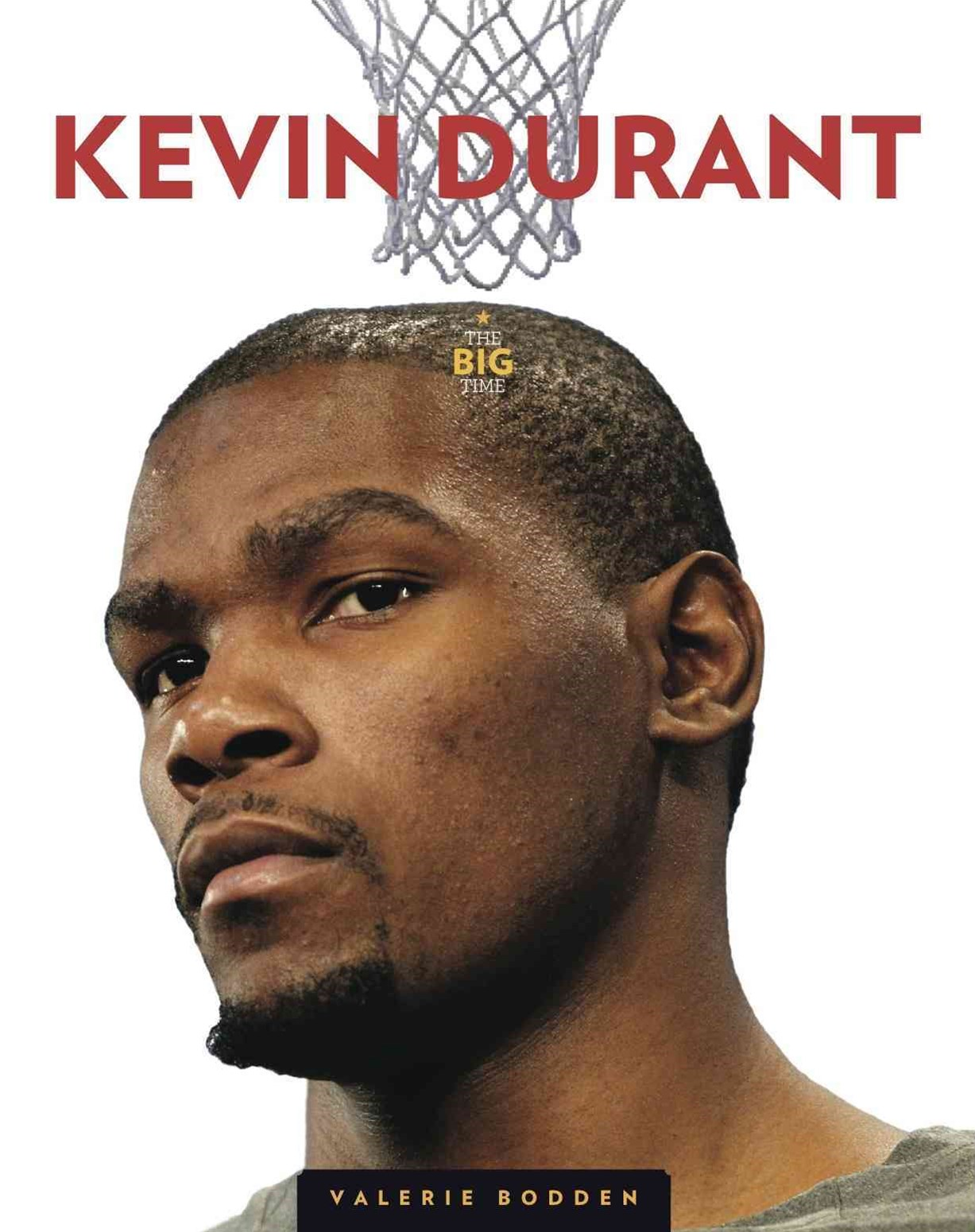 The Big Time: Kevin Durant