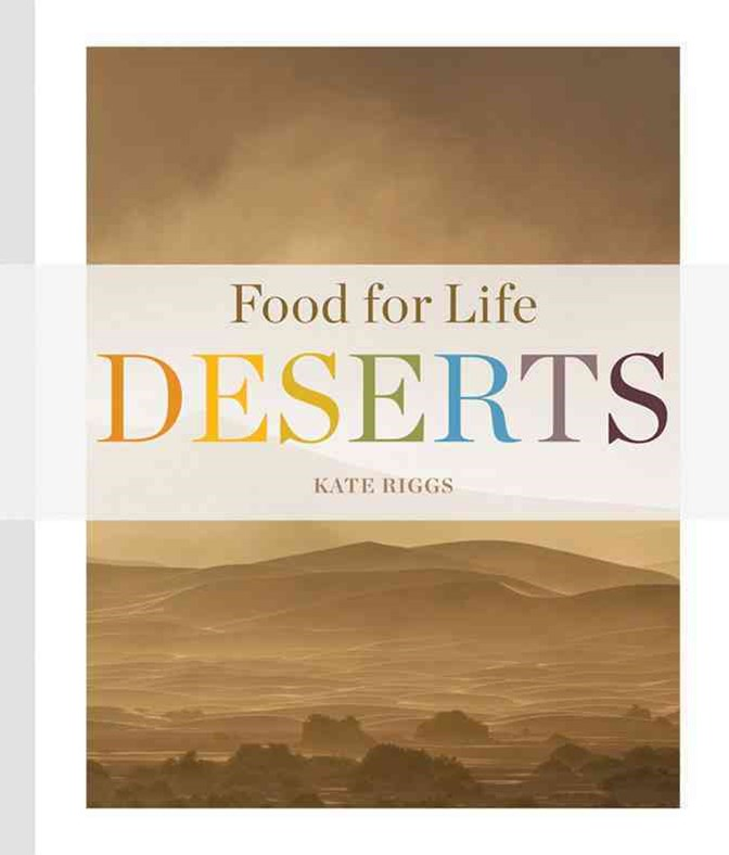 Food for Life: Deserts