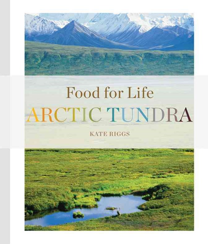 Food for Life: Arctic Tundra