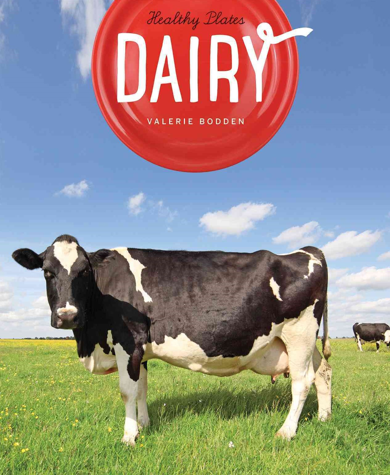 Healthy Plates: Dairy
