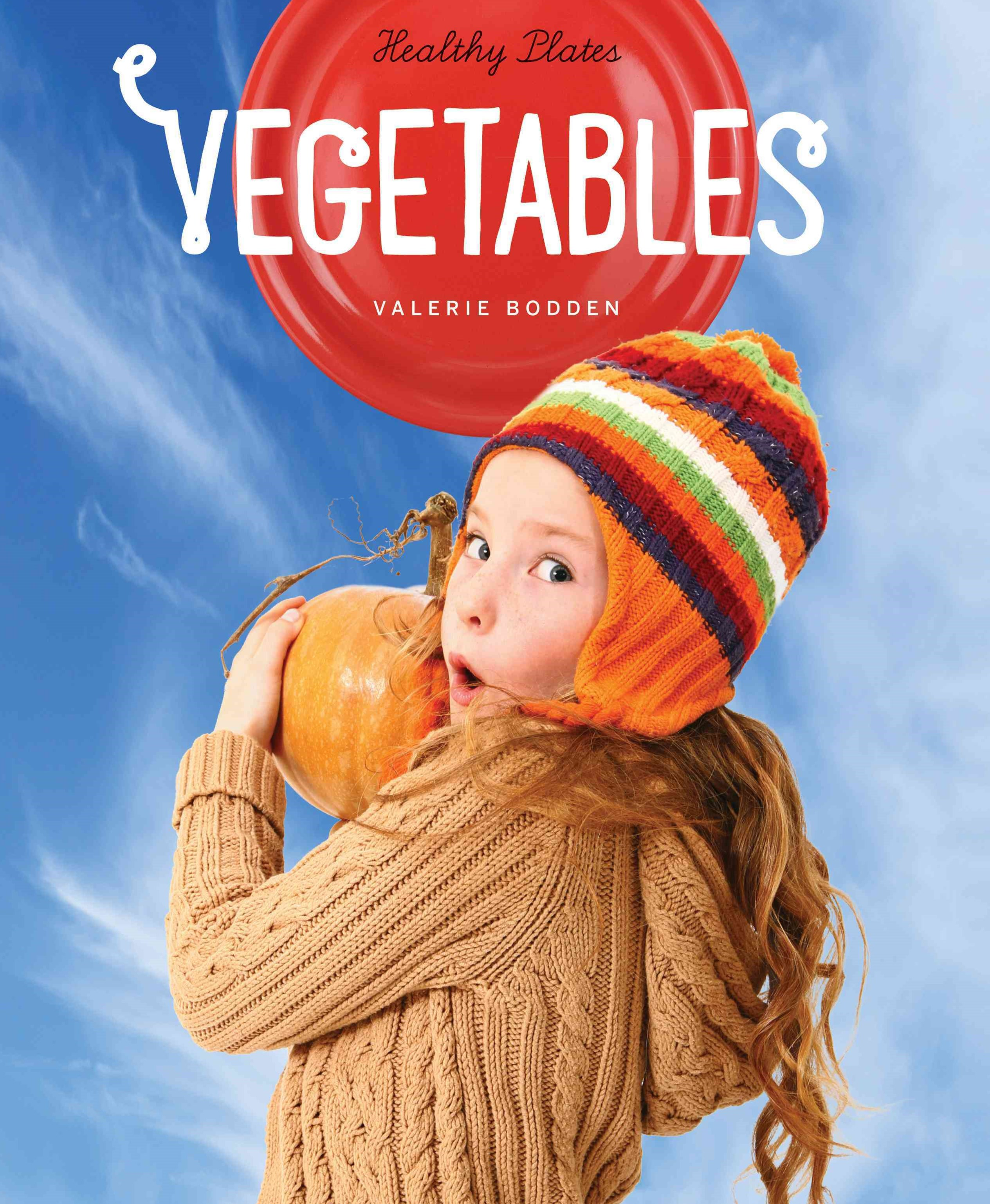 Healthy Plates: Vegetables