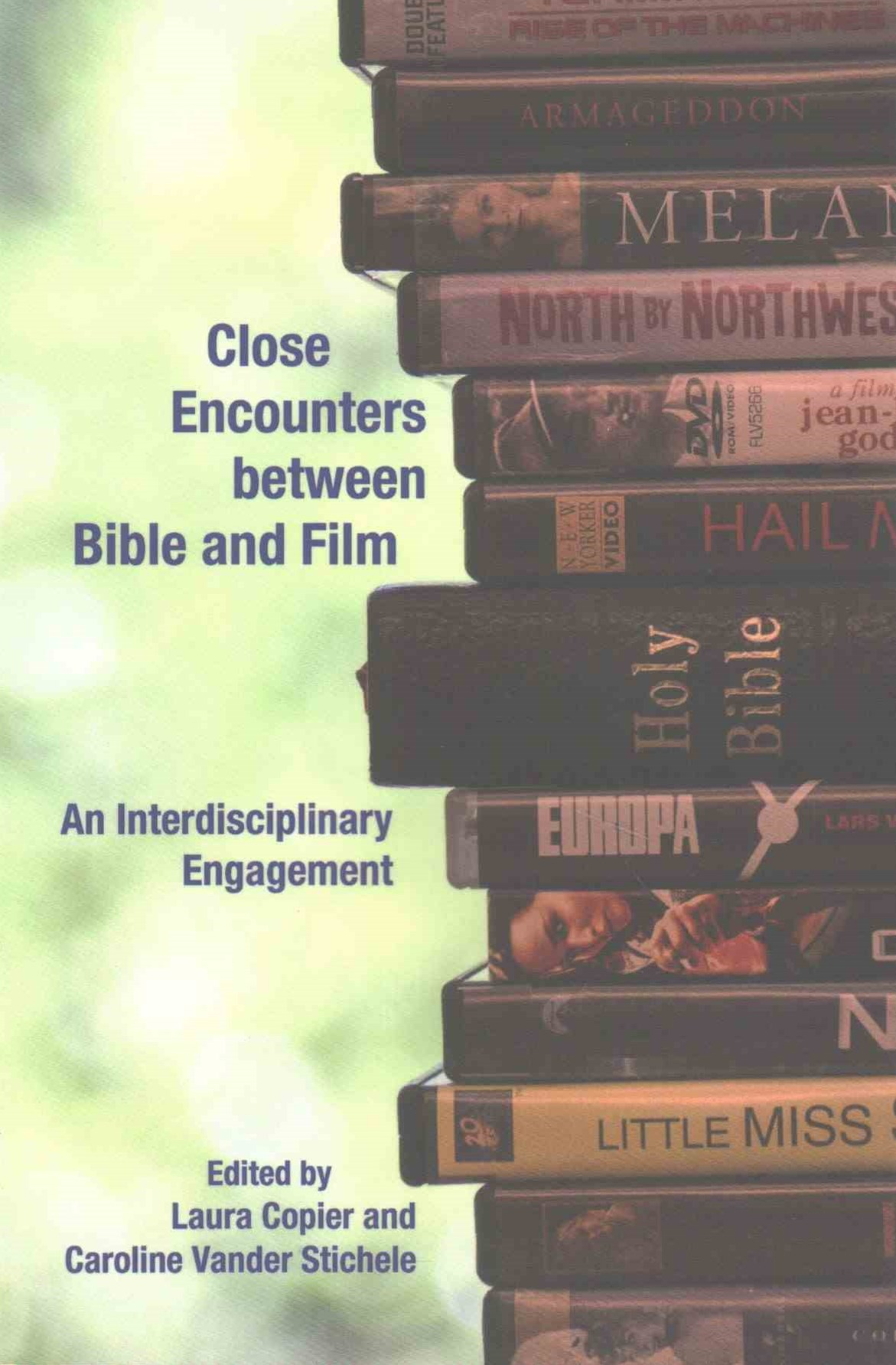 Close Encounters Between Bible and Film