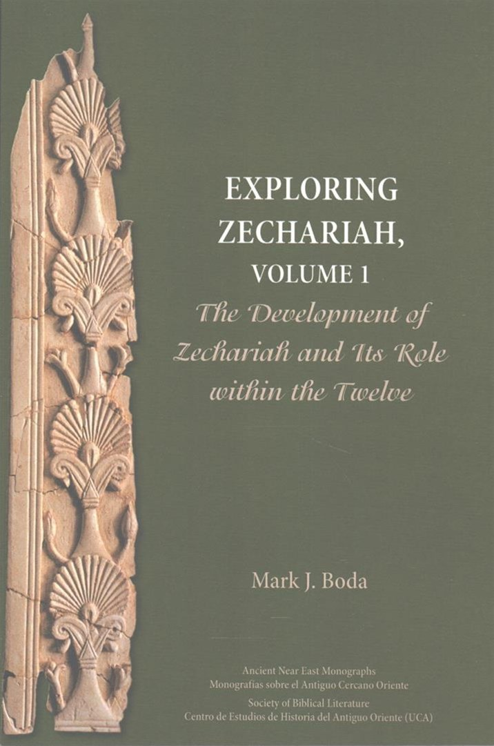 Exploring Zechariah, Volume 1