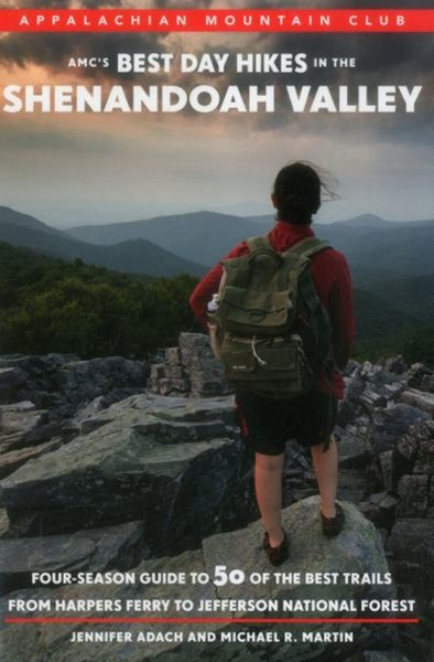 AMC's Best Day Hikes in the Shenandoah Valley