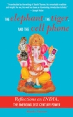Elephant, The Tiger, and the Cellphone