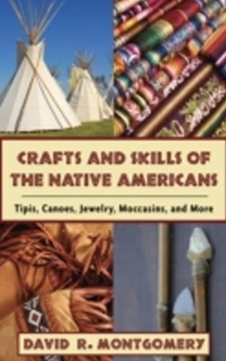 (ebook) Crafts and Skills of the Native Americans