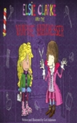 (ebook) Elsie Clarke and the Vampire Hairdresser