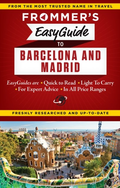 Frommer's EasyGuide to Barcelona and Madrid
