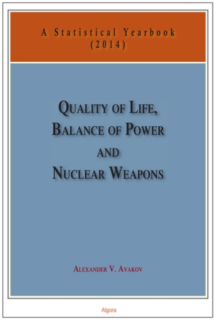 Quality of Life, Balance of Power, and Nuclear Weapons (2014)