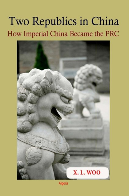 (ebook) Two Republics in China