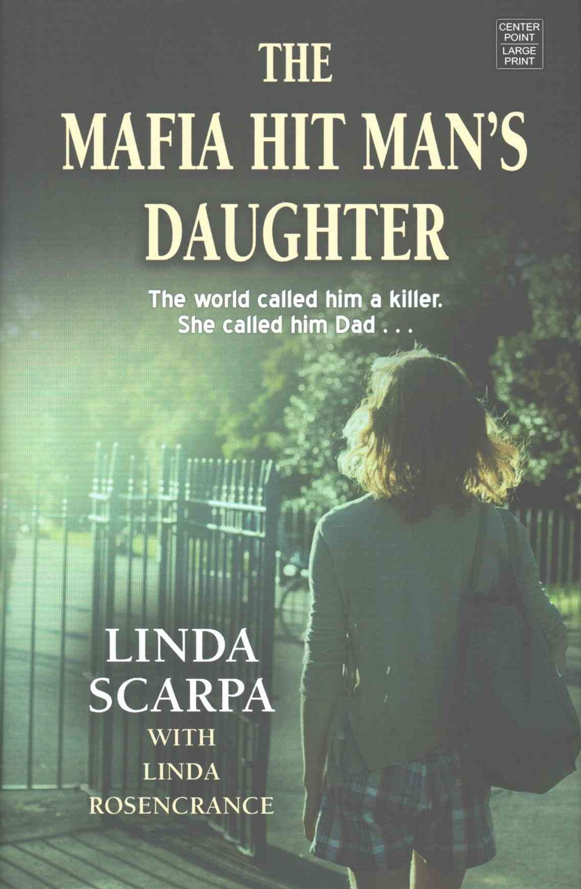 The Mafia Hit Man's Daughter