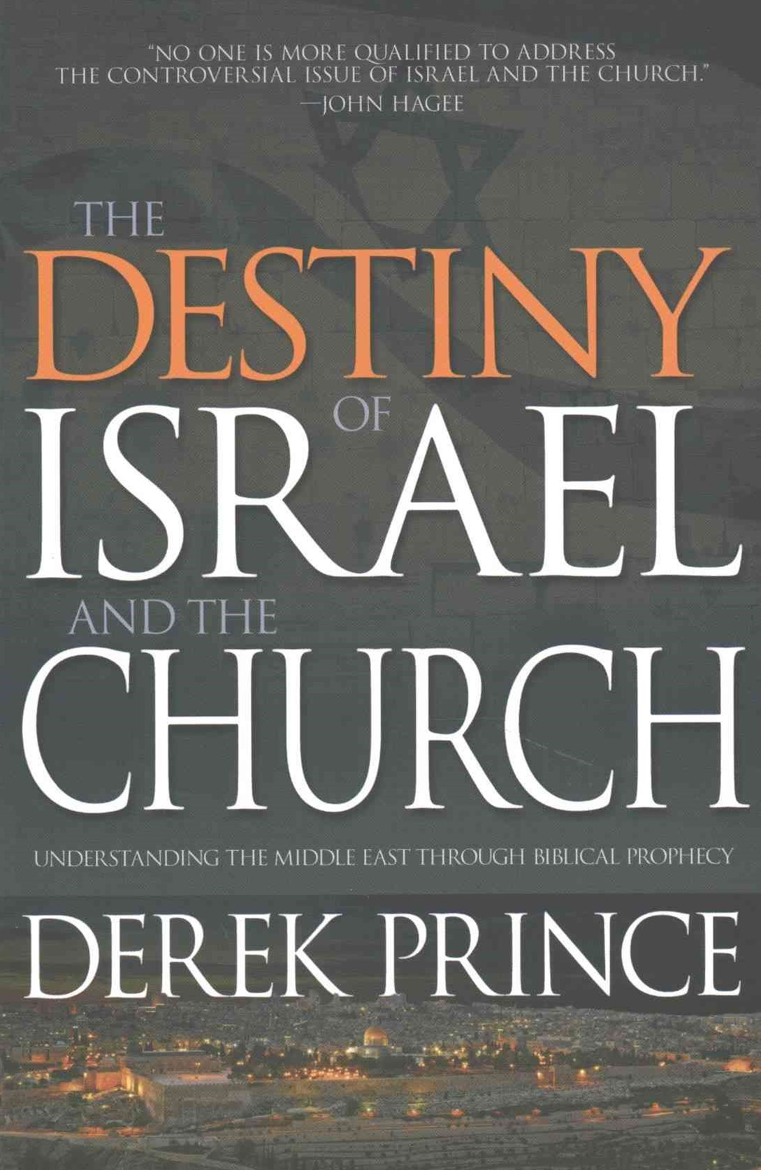 Destiny of Israel and the Church