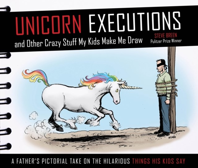 (ebook) Unicorn Executions and Other Crazy Stuff My Kids Make Me Draw