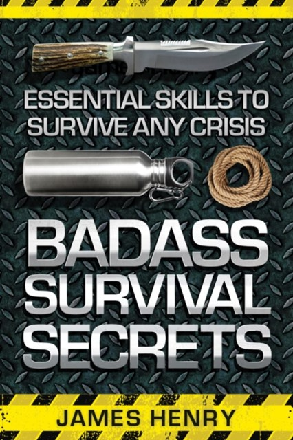 (ebook) Badass Survival Secrets