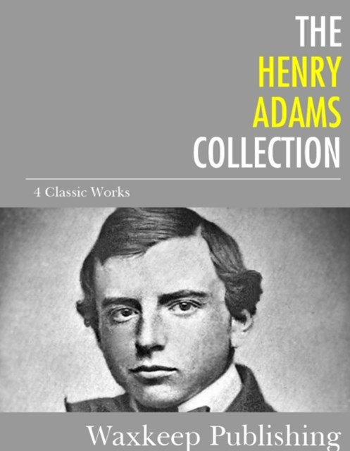 (ebook) Henry Adams Collection