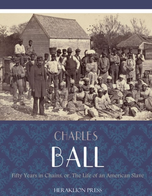 (ebook) Fifty Years in Chains or, The Life of an American Slave