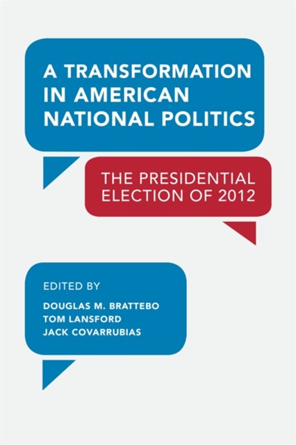Transformation in American National Politics