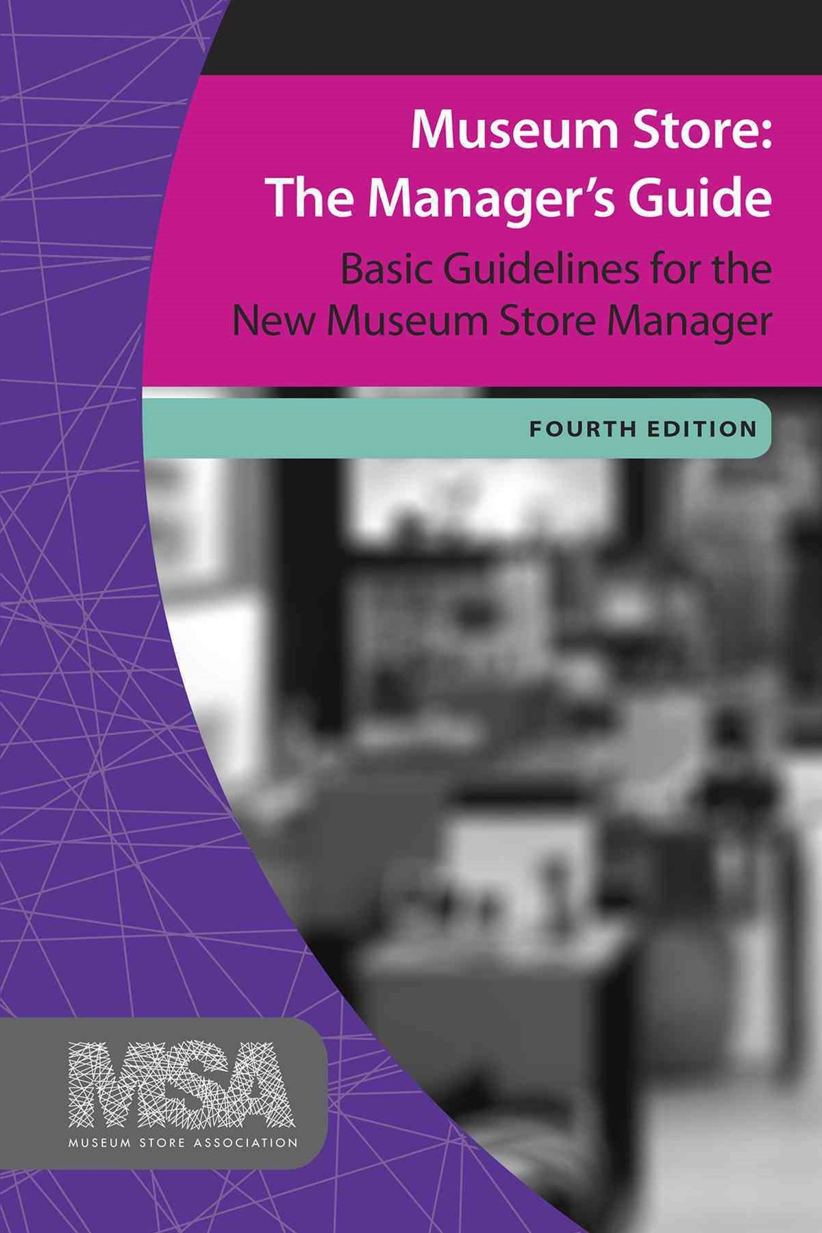 Museum Store: The Manager's Guide