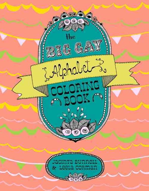 Big Gay Alphabet Coloring Book
