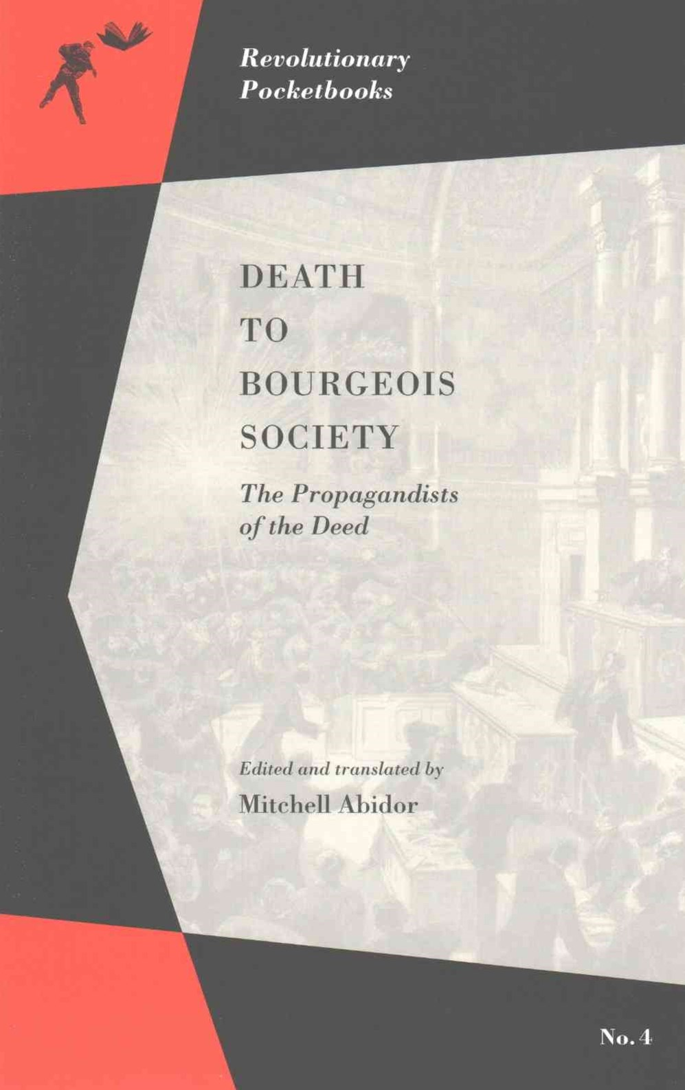 Death to Bourgeois Society