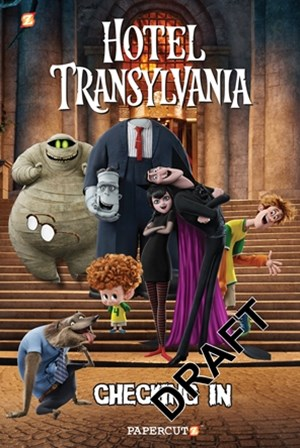 Hotel Transylvania Graphic Novel Vol. 1: &quote;Checking In&quote;