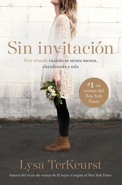 Sin invitaci+¦n/ Uninvited