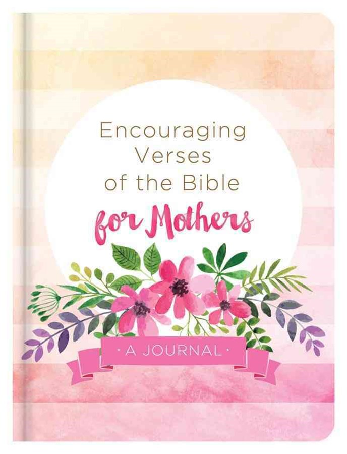 Encouraging Verses of the Bible for Mothers