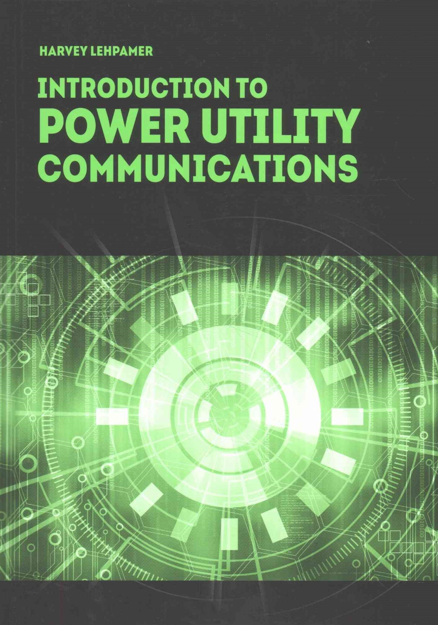 Introduction to Power Utility Communications